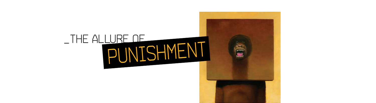 The Allure of Punishment