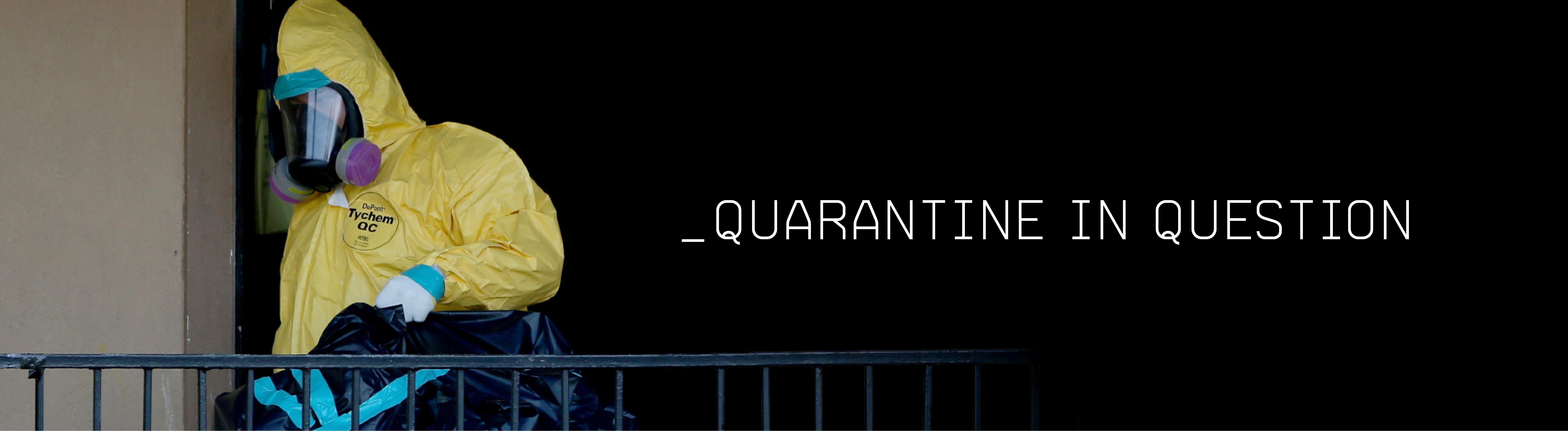 Quarantine in Question