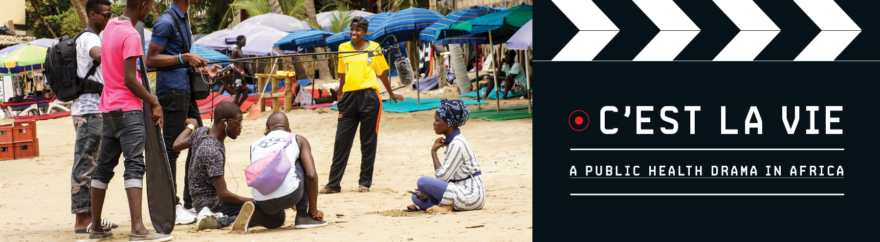 C'est la Vie_A Public Health Drama in Africa