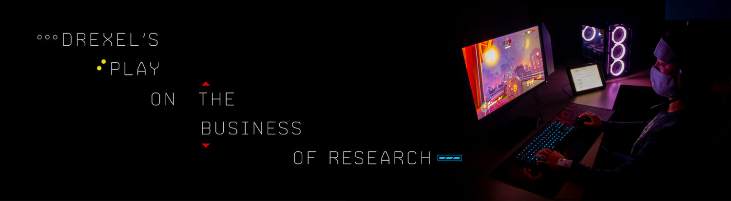 Drexel's Play on  the  Business  of  Research