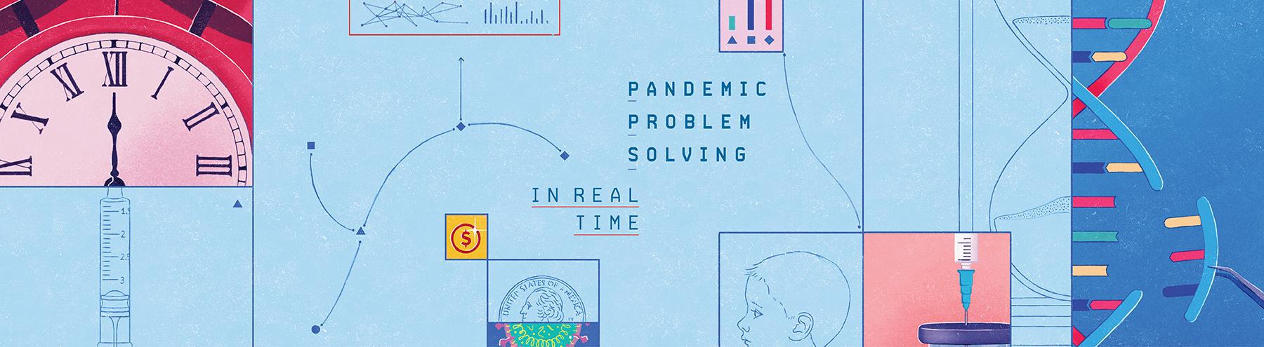 Pandemic Problem Solving